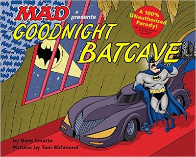 Goodnight Batcave HC