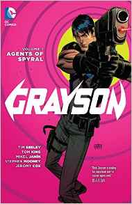 Grayson: Volume 1: Agents of Spyral TP