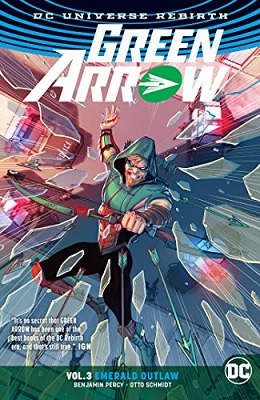 Green Arrow: Volume 3: Emerald Outlaw TP