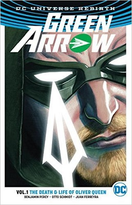 Green Arrow: Volume 1: Life and Death of Oliver Queen TP