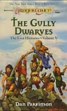 Dragonlance: The Gully Dwarves