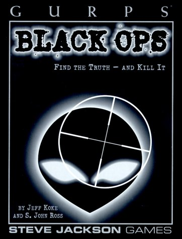 Gurps 3rd: Black Ops: Find the Truth - and Kill It - Used