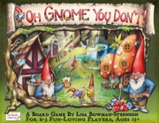 Oh Gnome You Dont Board Game