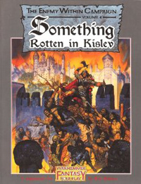 Warhammer Fantasy Roleplay 1st ed: The Enemy Within Campaign: Something Rotten in Kislev - Used