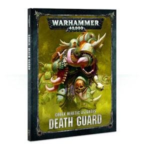 Warhammer 40K: Codex: Death Guard HC