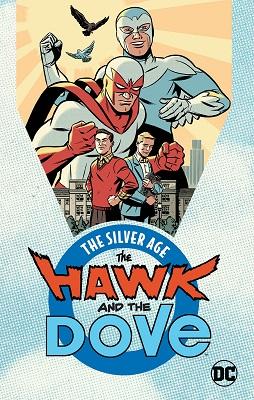 Hawk and Dove: The Silver Age TP