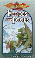 DragonLance: Heroes and Fools
