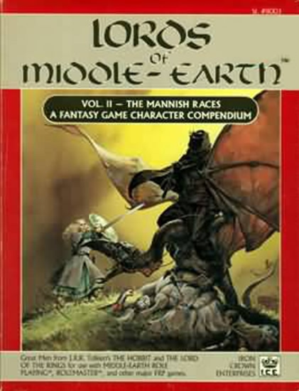 Lords of Middle-Earth: Vol II - the Mannish Races: a Fantasy Game Character - Used