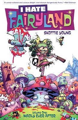 I Hate Fairyland: Volume 1: Madly Ever After TP (MR)