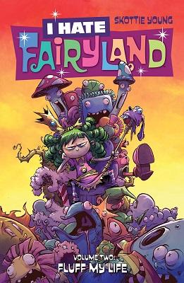 I Hate Fairyland: Volume 2: Fluff My Life TP