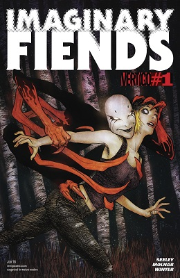 Imaginary Fiends no. 1 (1 of 6) (2017 Series) (MR)