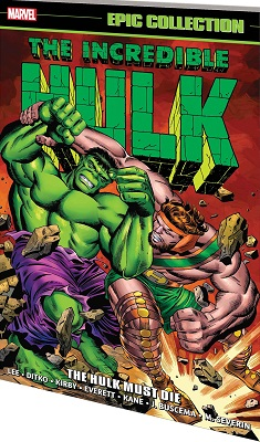 Incredible Hulk Epic Collection: Hulk Must Die TP
