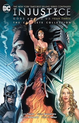 Injustice: Gods Among Us Year Three: Complete Collection TP