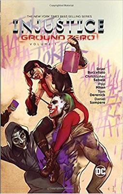Injustice: Ground Zero: Volume 1 HC