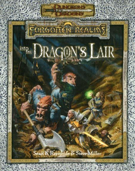 Dungeons and Dragons 3rd ed: Forgotten Realms: into the Dragons Lair
