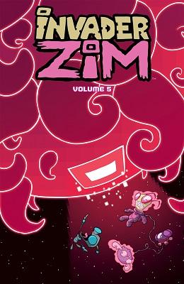 Invader Zim: Volume 5 TP