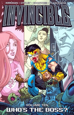 Invincible: Volume 10: Whos the Boss TP