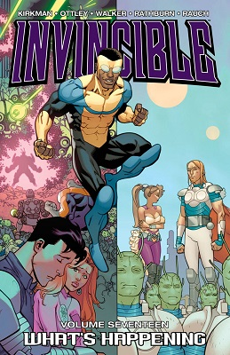 Invincible: Volume 17: Whats Happening TP