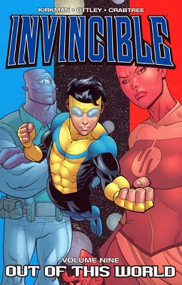 Invincible: Volume 9: Out Of This World TP