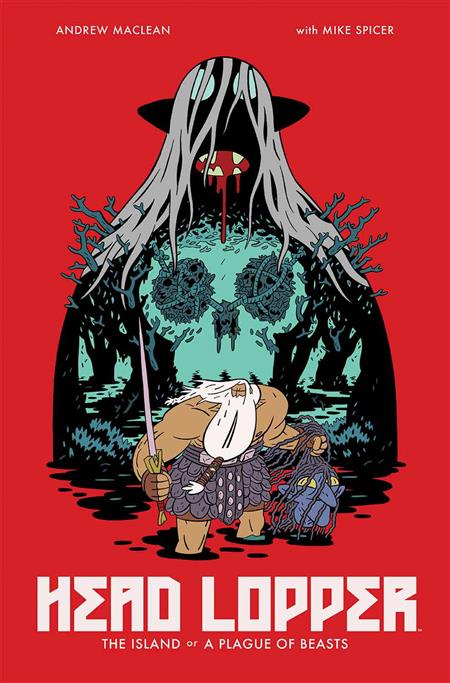 Head Lopper: Volume 1: Island or a Plague of Beasts TP
