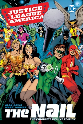 Justice League of America: The Nail Deluxe HC