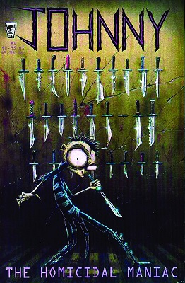 Johnny The Homicidal Maniac (2016) Complete Bundle - Used
