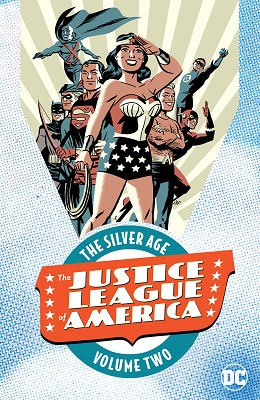 Justice League of America: The Silver Age: Volume 2 TP