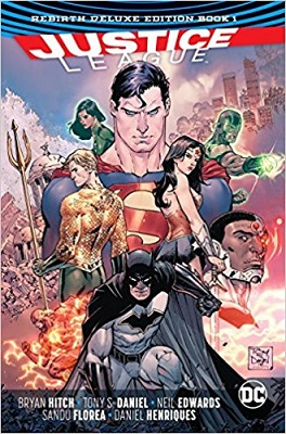 Justice League: Rebirth Deluxe: Volume 1 HC