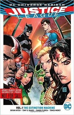 Justice League: Volume 1: The Extinction Machines TP