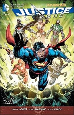 Justice League: Volume 6: Injustice League TP