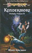 Dragon Lance : Kendermore Preludes  Volume II