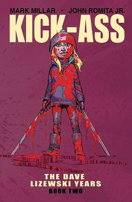 Kick Ass: The Dave Lizewski Years: Volume 2 TP (MR)