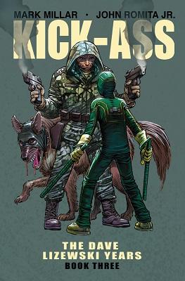 Kick Ass: The Dave Lizewski Years: Volume 3 TP (MR)