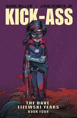 Kick Ass: The Dave Lizewski Years: Volume 4 TP (MR)