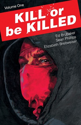Kill or be Killed: Volume 1 TP (MR)
