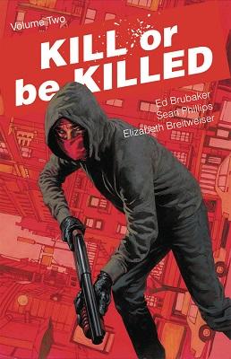 Kill or Be Killed: Volume 2 TP (MR)