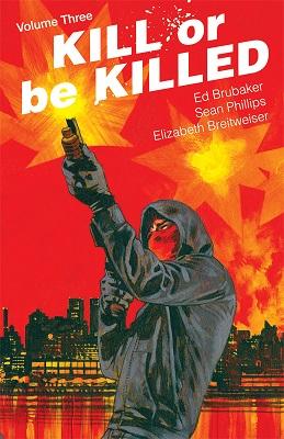 Kill or Be Killed: Volume 3 TP (MR)