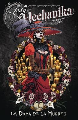 Lady Mechanika: Volume 4: La Dama De La Muerte TP