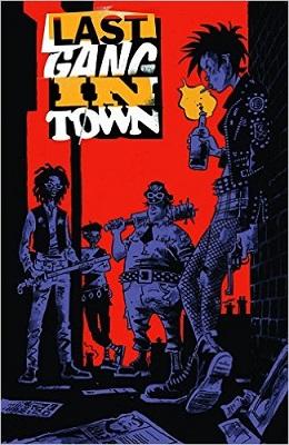 Last Gang in Town no. 1 (1 of 7) (2015 Series) (MR)