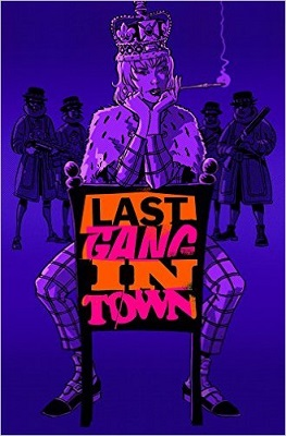 Last Gang In Town no. 3 (3 of 7) (2015 Series) (MR)