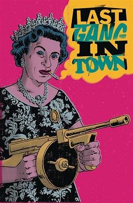 Last Gang In Town TP (MR)