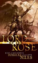 DragonLance: Lord of the Rose: The Rise of Solamnia: Vol One