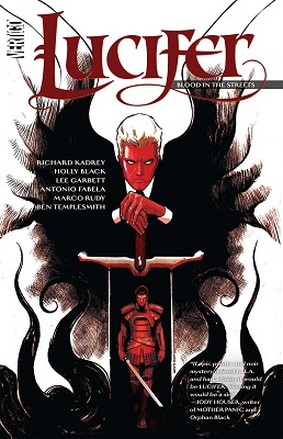Lucifer: Volume 3: Blood In the Streets TP (MR)