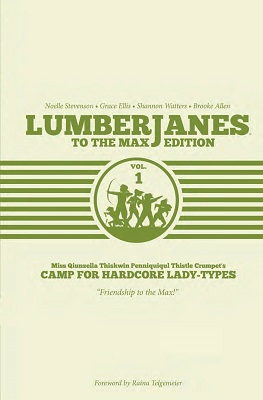 Lumberjanes To The Max Edition: Volume 1 HC