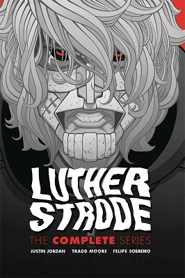 Luther Strode: The Complete Series HC (MR)