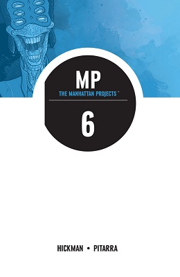 Manhattan Projects: Volume 6 TP