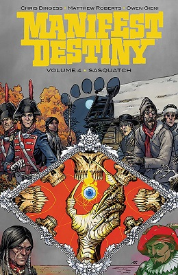 Manifest Destiny: Volume 4: Sasquatch TP (MR)