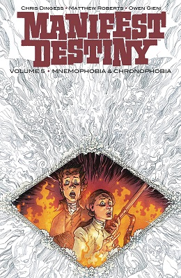 Manifest Destiny: Volume 5: Mnemophobia and Chronophobia TP