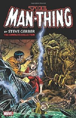 Man Thing: Complete Collection: Volume 1 TP