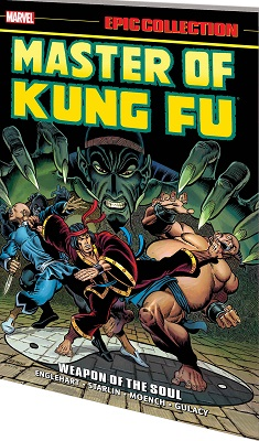 Master of Kung Fu Epic Collection: Weapon of the Soul TP